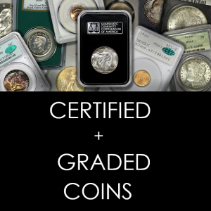 Certified and Graded Coins